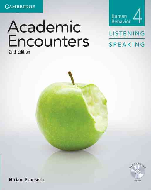 Academic Encounters Level 4 Student's Book Listening and Speaking By Espeseth, Miriam/ Seal, Bernard (EDT)