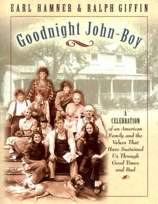 Goodnight, John Boy By Hamner, Earl/ Griffin, Ralph E./ Giffin, Ralph